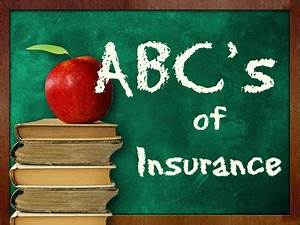 The ABC's of ... Abc Insurance Quotes