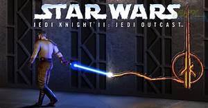 Star Wars Jedi Knight Ii Jedi Outcast Full Version Free