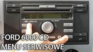 Jak Wej U015b U0107 W Ukryte Menu Serwisowe Ford 6000 Cd  C