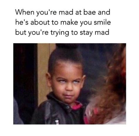 Stay Mad Meme - when you re mad at bae blue ivy funny p pinterest blue ivy bae and mad