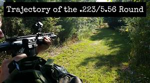 Trajectory Of The  223  5 56 Round In A Carbine