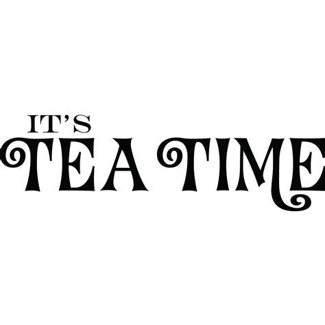 tea time quotes quotesgram