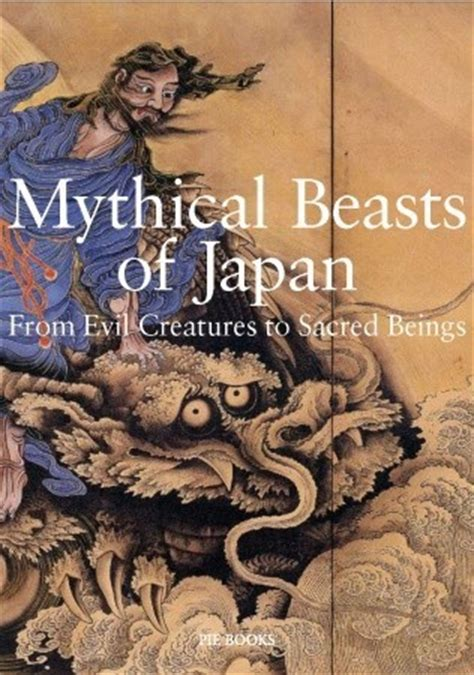 mythical beasts  japan  evil creatures  sacred beings  koichi yumoto reviews