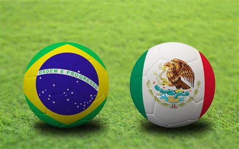 mexico  brasil en vivo por internet mundial brasil