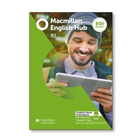macmillan english hub eoi ed  students book workbook
