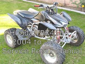 Honda Trx450r  Trx 450r  Trx 450 R Service Repair Manual
