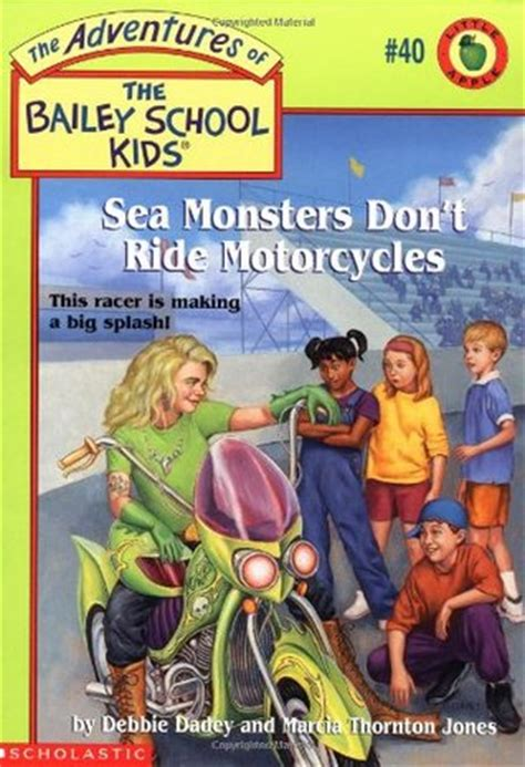 sea monsters dont ride motorcycles  debbie dadey