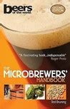 Microbrewers Handbook wisdom for home brewers 500 tips for great by