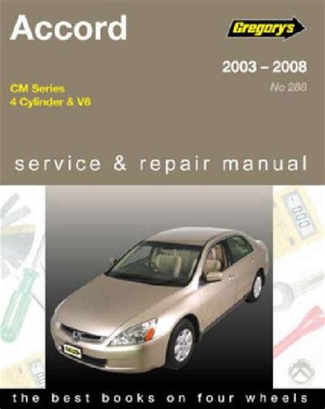 what is the best auto repair manual 2008 chrysler 300 engine control honda accord cm series 2003 2008 gregorys service repair manual sagin workshop car manuals
