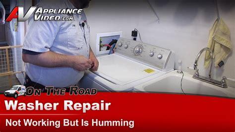 washer repair  working motor humming repair