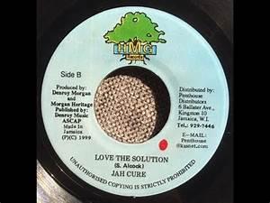 Is It Love Solution : jah cure love is the solution youtube ~ Melissatoandfro.com Idées de Décoration