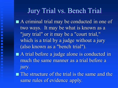 Bench Trial Vs Jury Trial the trial process ppt download