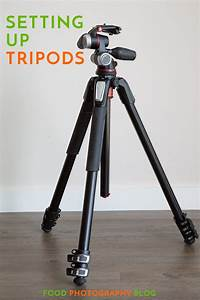 How To Properly Set Up A Tripod   Food photography, Photography, Cool diy projects