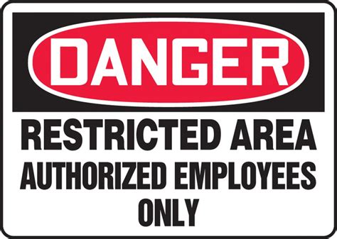 Restricted Area Authorized Employees Only Osha Danger Sign