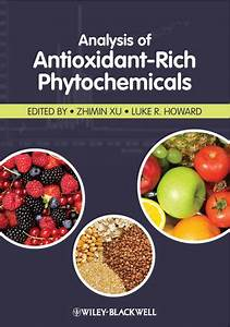 Wiley: Analysis of Antioxidant-Rich Phytochemicals ...