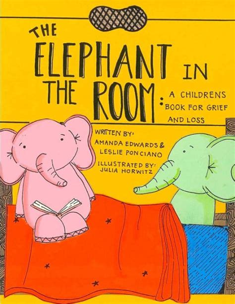 The Room Book by The Elephant In The Room A Childrens Book For Grief And