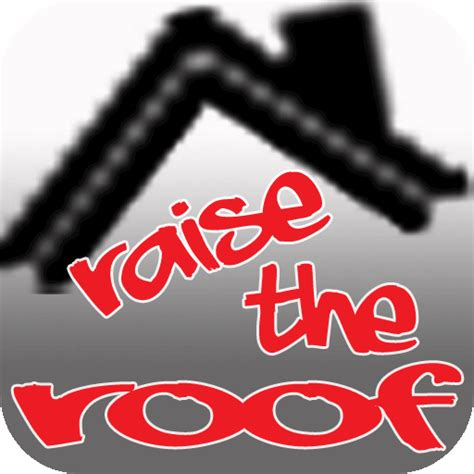 Good4U Productions presents Raise The Roof