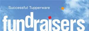 why tupperware With tupperware fundraiser letter