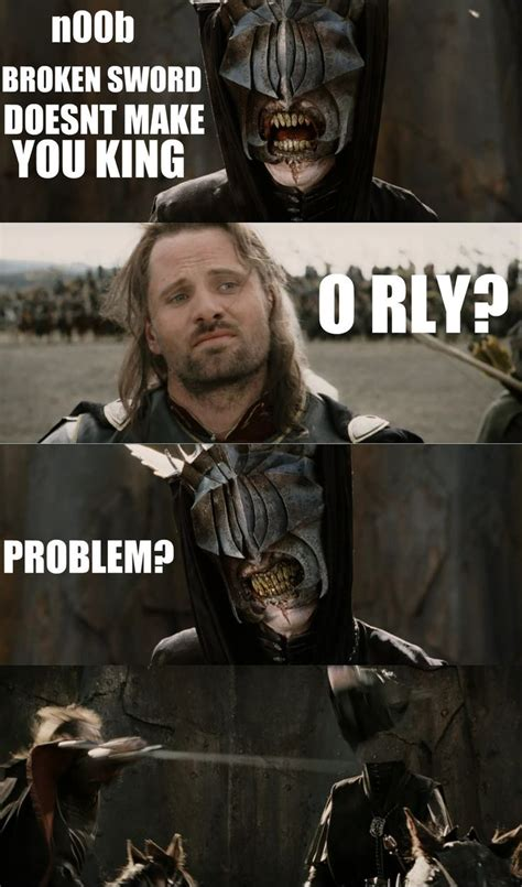 Aragorn Meme - 1000 images about lord of the rings on pinterest