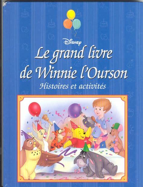 le grand livre de winnie l ourson livres enfant chrysyves photos club doctissimo