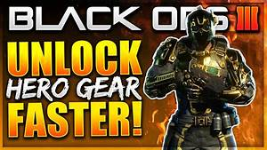 "Black Ops 3 - UNLOCK ""Hero Gear"" Faster! How To Complete ..."