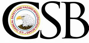 U.S. Chemical Safety and Hazard Investigation Board | CSB