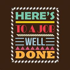 Here's To A Job Well Done Design Vector Image  1827401 Stockunlimited