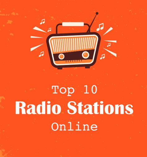 Best Radio Stations Top 10 Radio Stations For