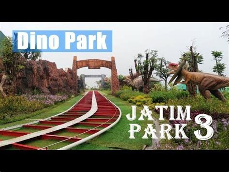 trial opening jatim park  batu dino park  rimba