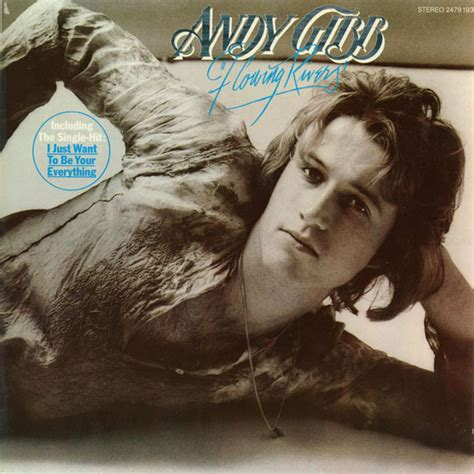 andy gibb flowing rivers releases discogs