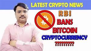 RBI Ban Bitcoin?? RBI New Decision    Kya Hoga Ab Bitcoin ...