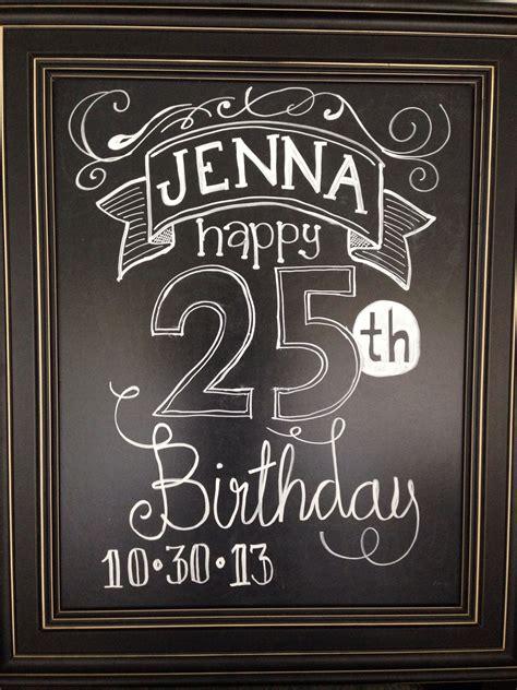 birthday chalkboard birthday chalkboard getting creative chalkboards birthdays and board