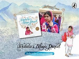 Enter the Malala's Magic Pencil Schools Competition ...