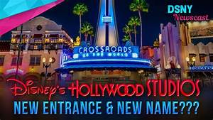 Entrance Changes Begin at Disney's Hollywood Studios in ...