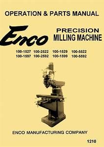 Enco  Jet  Asian 9 U0026quot X42 U0026quot   U0026 9 U0026quot X49 U0026quot  Vertical Milling Machine