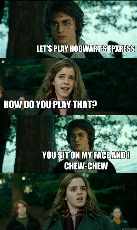Sit On My Meme Let S Play Hogwart S Epxress How Do You Play That You Sit