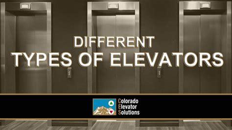 Types Of Elevators