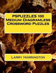 Pspuzzles   100 Medium Diagramless Crossword Puzzles By