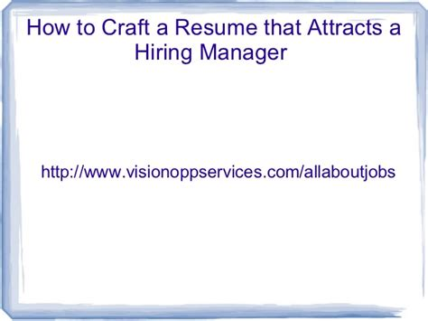 how to craft a resume that attracts the hiring manager