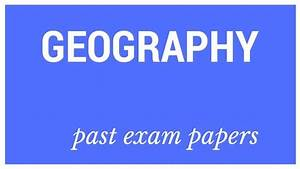 Download  Grade 12 Geography Past Exam Papers And