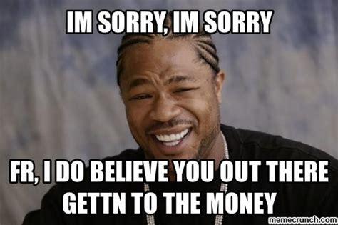 Im Sorry Memes - im sorry
