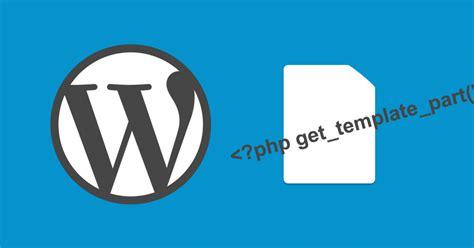 get template part でテンプレートファイルを特定の箇所に挿入するための記述 delaymania