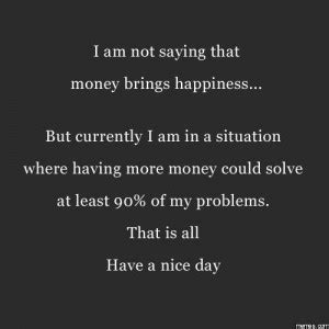happiness   money quotes quotesgram