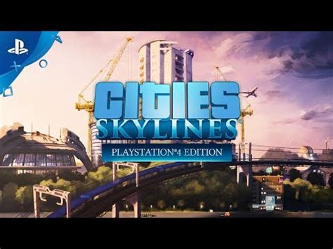 Cities Skylines  Playstation®4 Edition Game Ps4