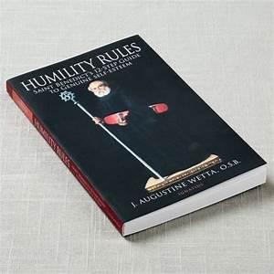Humility Rules  Saint Benedict U0026 39 S 12