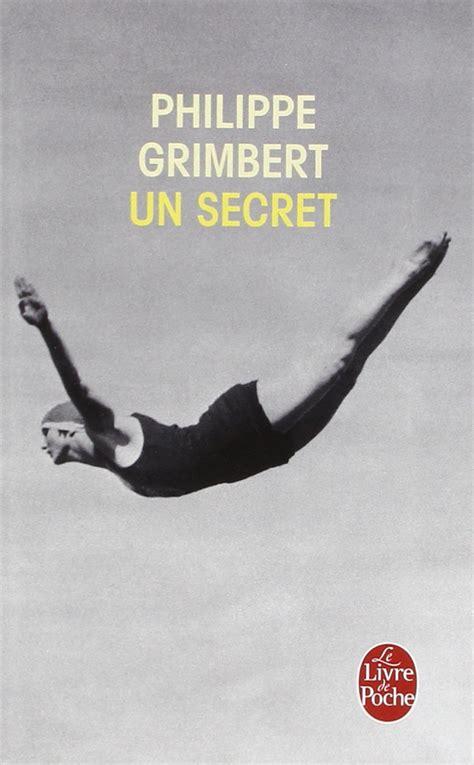 Un Secret Resume Philippe Grimbert by Couvertures Images Et Illustrations De Un Secret De