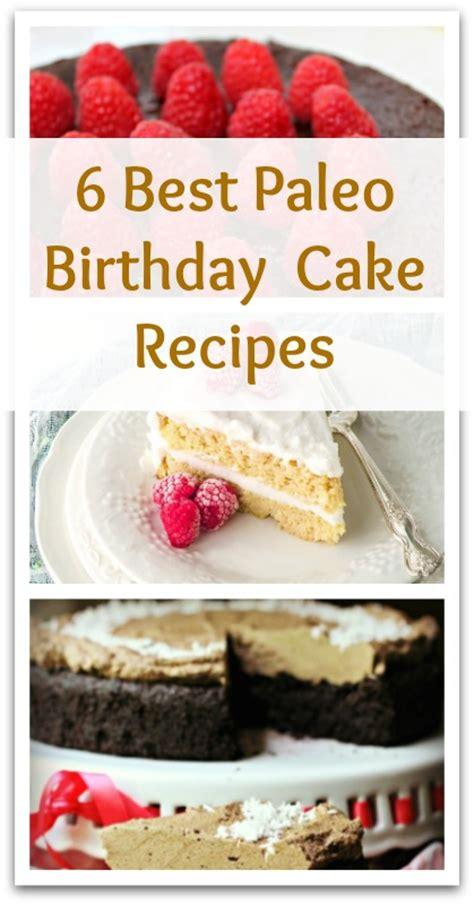 paleo birthday cake recipes natural holistic life