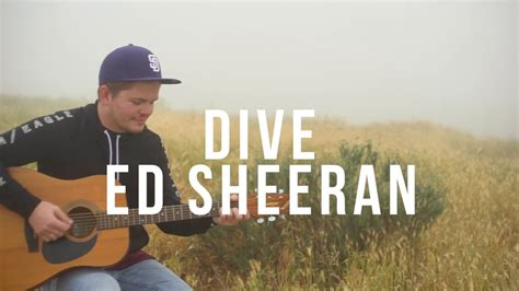 ||dive|| Ed Sheeran Cover