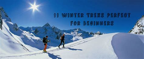 11 Winter Treks Perfect For Beginners Gomissing