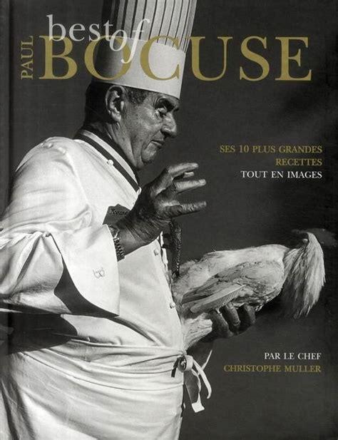 livre de cuisine paul bocuse livre leçon de cuisine best of paul bocuse paul bocuse